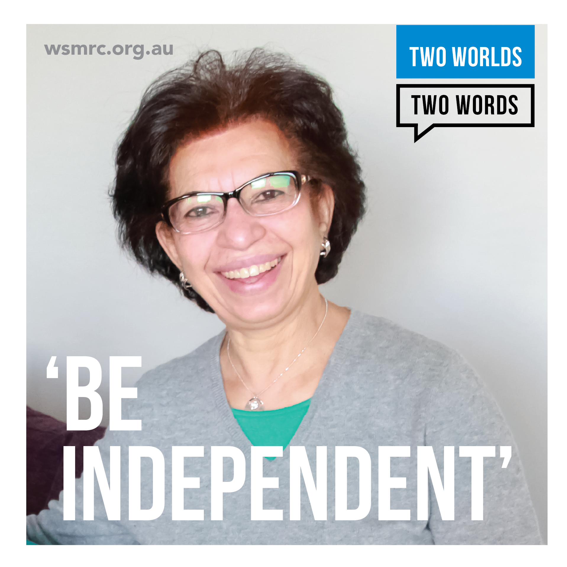 2 Worlds 2 Words Brochure - Be Independent